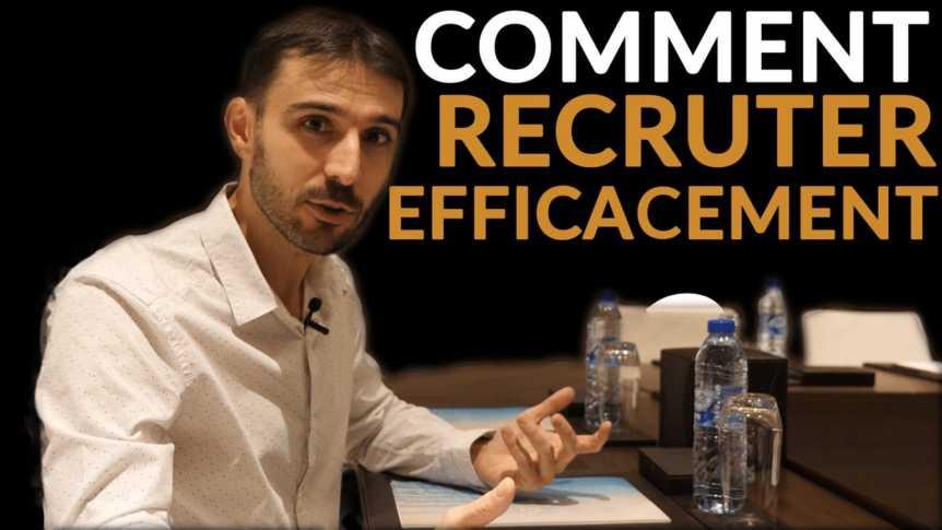 Comment recruter efficacement et déléguer