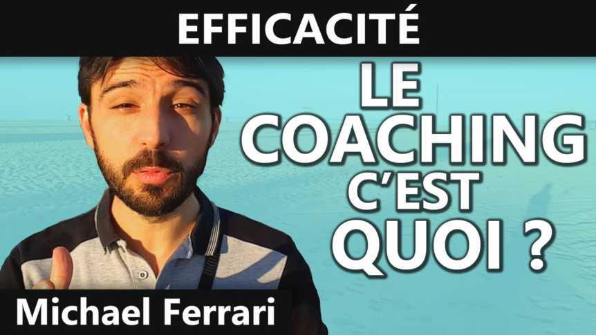 Le coaching, c'est quoi ?